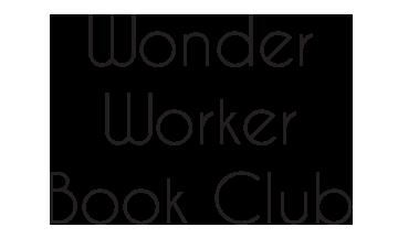 Wonder Worker Book Club